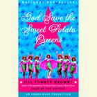 God Save the Sweet Potato Queens by Jill Conner Browne