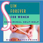 Slim Forever—For Women by Audio Activation