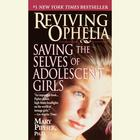 Reviving Ophelia by Mary Pipher