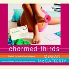 Charmed Thirds by Megan McCafferty