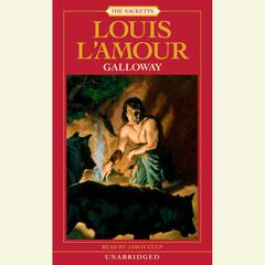 Galloway by Louis L'Amour, Louis L'Amour