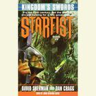 Starfist: Kingdom's Swords by Dan Cragg, David Sherman