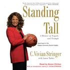 Standing Tall by C. Vivian Stringer
