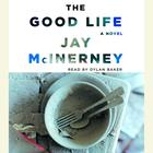 The Good Life by Jay McInerney