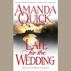 Late For the Wedding by Amanda Quick, Jayne Ann Krentz
