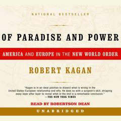 Of Paradise and Power by Robert Kagan
