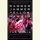 Rammer Jammer Yellow Hammer by Warren St. John