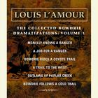 The Collected Bowdrie Dramatizations, Vol. 1 by Louis L'Amour, Louis L'Amour