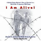 I Am Alive! by Charles R. Jackson, Charles Jackson, Bruce H. Norton
