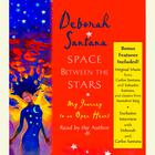 Space Between the Stars by Deborah Santana