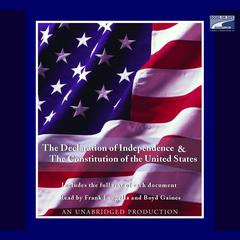 The Declaration of Independence and the Constitution of the United States by various authors