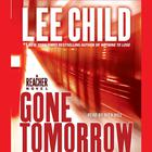 Gone Tomorrow by Lee Child