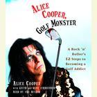 Alice Cooper, Golf Monster by Alice Cooper, Kenneth Zimmerman, Keith Zimmerman