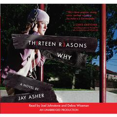 Thirteen Reasons Why by Jay Asher