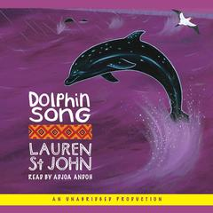 Dolphin Song by Lauren St. John