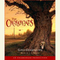 The Crossroads by Chris Grabenstein