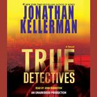 True Detectives by Jonathan Kellerman