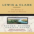 Lewis & Clark by Dayton Duncan, Ken Burns