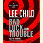 Bad Luck and Trouble by Lee Child