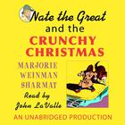 Nate the Great and the Crunchy Christmas by Marjorie Weinman Sharmat, Craig Sharmat