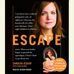 Escape by Carolyn Jessop, Laura Palmer
