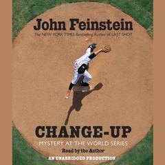 Change-Up by John Feinstein