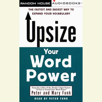 Upsize Your Word Power by Peter Funk