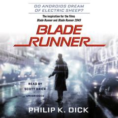 Blade Runner (Movie-Tie-In Edition) by Philip K. Dick