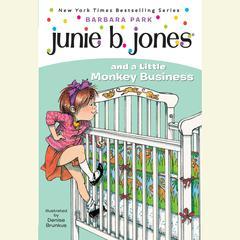 Junie B. Jones and a Little Monkey Business by Barbara Park