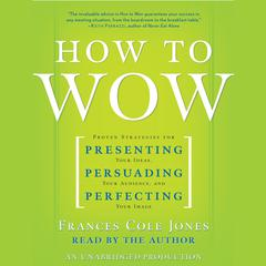 How to Wow by Frances Cole Jones