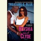 Keyshia and Clyde by Treasure E. Blue