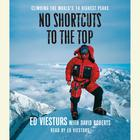No Shortcuts to the Top by Ed Viesturs, David Roberts