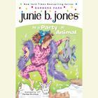 Junie B. Jones Is a Party Animal by Barbara Park
