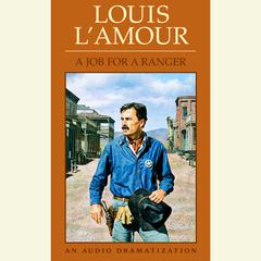 A Job for a Ranger by Louis L'Amour
