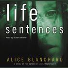 Life Sentences by Alice Blanchard