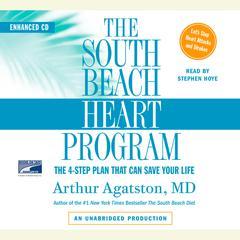 The South Beach Heart Program by M.D. Arthur S. Agatston, Arthur Agatston, MD