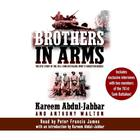 Brothers in Arms by Kareem Abdul-Jabbar, Anthony Walton