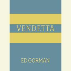 Vendetta by Ed Gorman