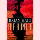 The Hunted by Brian Haig