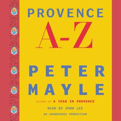 Provence A–Z by Peter Mayle