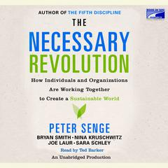 The Necessary Revolution by various authors, Peter M. Senge
