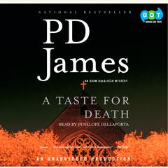 A Taste for Death by P. D. James, Penelope Dellaporta