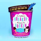 It's Called A Breakup Because It's Broken by Greg Behrendt, Amiira Ruotola-Behrendt