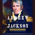 Andrew Jackson (Part A) by H. W. Brands