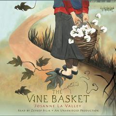 The Vine Basket by Josanne La Valley