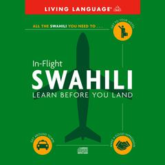 In-Flight Swahili by Living Language