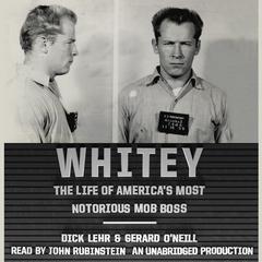 Whitey by Dick Lehr, Gerard O'Neill