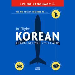 In-Flight Korean by Living Language