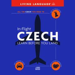 In-Flight Czech by Living Language