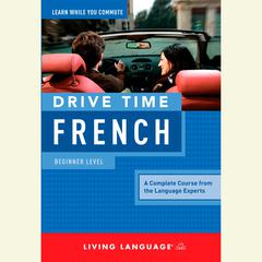 Drive Time French by Living Language